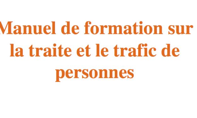 Manuel de formation sur la traite de personnes (préparé par Leronel MORTIME, spécialiste en la matière. El Salvador Juin2013)