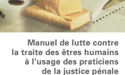 Manuel Justice pénale contre la traite des êtres humains —UNODC