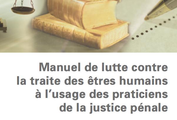 Manuel Justice pénale contre la traite des êtres humains – UNODC