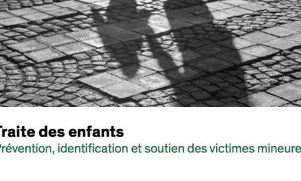 Traite des enfants – Prévention, identification et soutien des victimes mineures