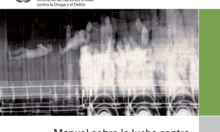 UNODOC – Manual sobre la lucha contra el trá co ilícito de migrantes