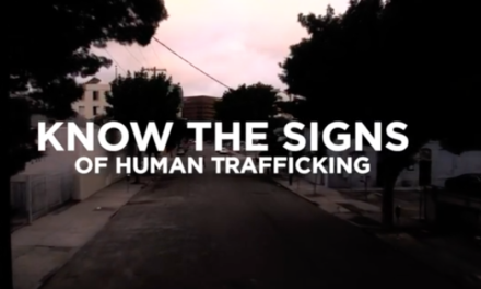 Human Trafficking Awareness – Learn the Signs!