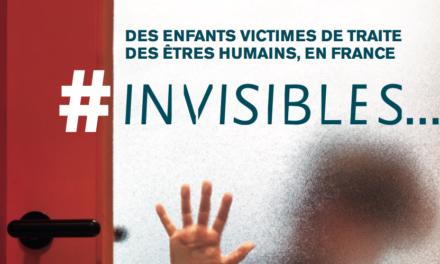 BROCHURE ET FILM — #INVISIBLES — Des enfants victimes de traite des êtres humains, en France / COLLECTIF CONTRE LA TRAITE DES ETRES HUMAINS FRANCE