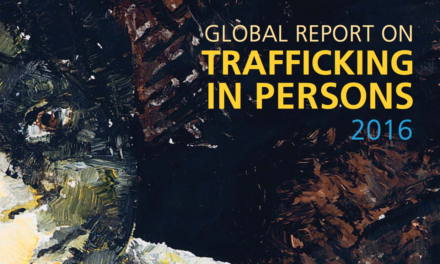 UNITED NATIONS OFFICE ON DRUGS AND CRIME – Global Report on Trafficking in Persons 2016
