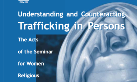 OIM – Understanding and Counteracting Trafficking in Persons – The Acts of the Seminar for Women Religious