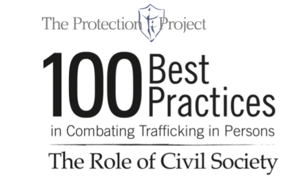 THE PROTECTION PROJECT /  The Johns Hopkins University: 100 Best Practices in Combating Trafficking in Persons:  the Role of Civil Society