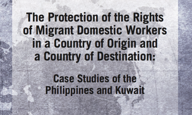 THE PROTECTION PROJECT / THE JOHNS HOPKINS UNIVERSITY: The Protection of the Rights of Migrant Domestic Workers in a Country of Origin and a Country of Destination — Case Studies of the Philippines and Kuwait