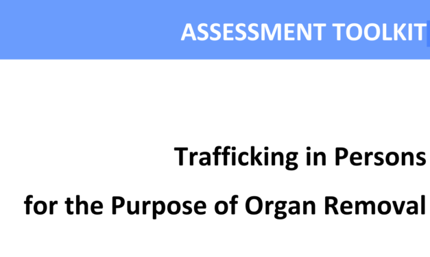 UNODC — ASSESSMENT TOOLKIT — Trafficking in Persons for the Purpose of Organ Removal