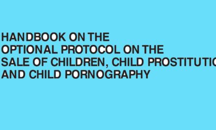 UNICEF — HANDBOOK ON THE OPTIONAL PROTOCOL ON THE SALE OF CHILDREN, CHILD PROSTITUTION AND CHILD PORNOGRAPHY