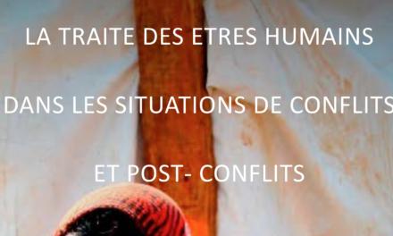 Secours Catholique Caritas France : la traite des êtres humains dans les situations de conflit et de post-conflit