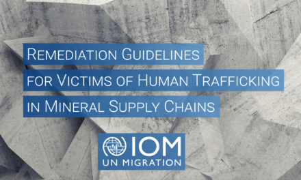 OIM — Remediation Guidelines for Victims of Human Trafficking in Mineral Supply Chains