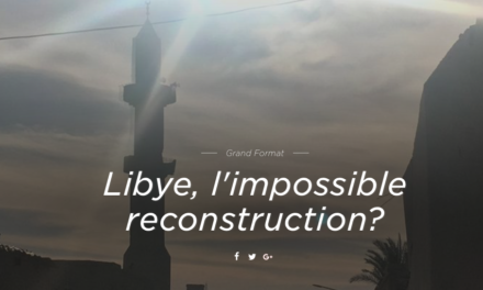 RTS.CH – LIBYE, L'IMPOSSIBLE RECONSTRUCTION ? Maurine Mercier