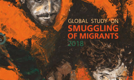 UNODOC – Global Study on Smuggling of Migrants 2018