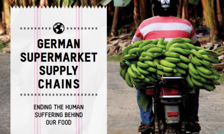 OXFAM – German Supermarket Supply Chains: Ending the human suffering behind our food