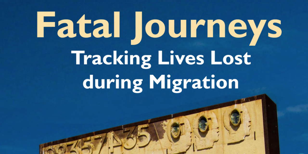 OIM — Fatal Journeys — VOLUME 1 — Tracking Lives Lost during Migration (Edited by Tara Brian and Frank Laczko) — 2015