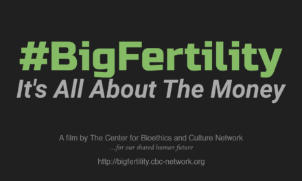 "THE CENTER FOR BIOETHICS AND CULTURE PRODUCED THE DOCUMENTARY ""#BigFertility"" 2018 — Kelly's story exemplifies everything that is wrong with the distorted version of fertility medicine that is #BigFertility. It truly is all about the money…"