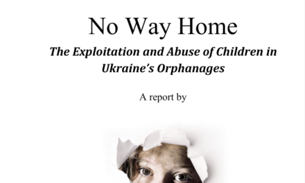 Disability Rights International – No Way Home The Exploitation and Abuse of Children in Ukraine's Orphanages