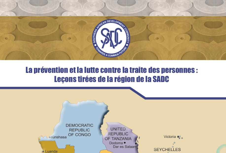 La prévention et la lutte contre la traite des personnes : Leçons tirées de la région de la SADC