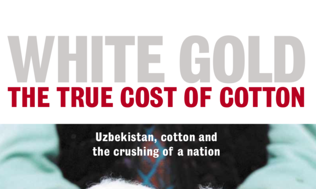(EJF) WHITE GOLD: THE TRUE COST OF COTTON REPORT