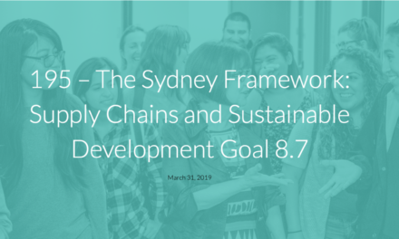 ENDING HUMAN TRAFFICKING – The Sydney Framework: Supply Chains and Sustainable Development Goal 8.7