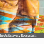 The Antislavery Ecosystem — We are demonstrating the tight connection between ending slavery and reducing environmental destruction!