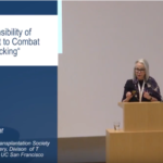 "VIDEO — Nancy L. Ascher: ""The Responsibility of Government to Combat Organ Trafficking"""