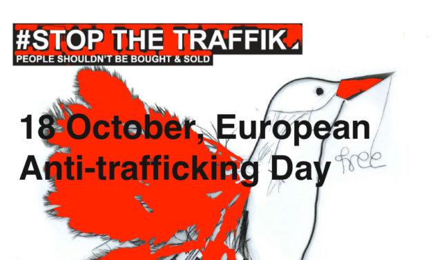 18 October 2019, European  Anti-trafficking Day