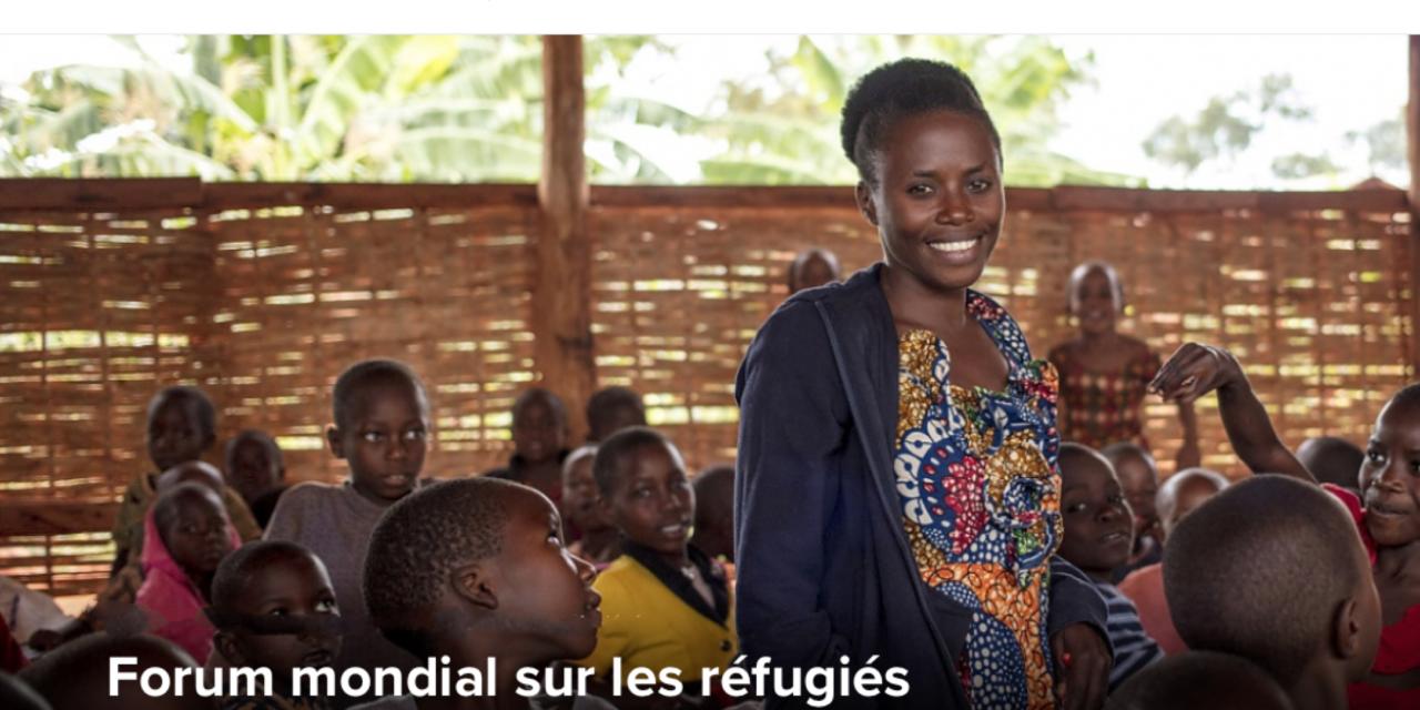 Forum mondial sur les réfugiés 17–18 décembre 2019 — UNHCR GENÈVE