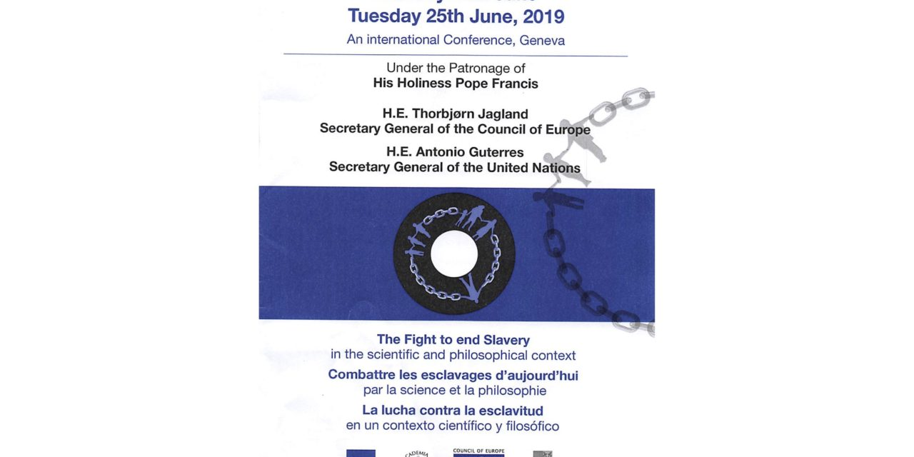 Michel Veuthey : Comment combattre la traite des êtres humains ? The Fight to end Slavery – FORUM ENGELBERG – Geneva 24th and 25th June 2019