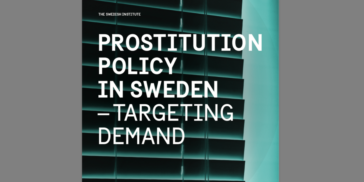 Prostitution policy in Sweden – The targeting demand model