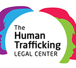 US / WASHINGTON DC: THE HUMAN TRAFFICKING LEGAL CENTER – Bridge to justice, when survivors have lawyers, survivors have rights !