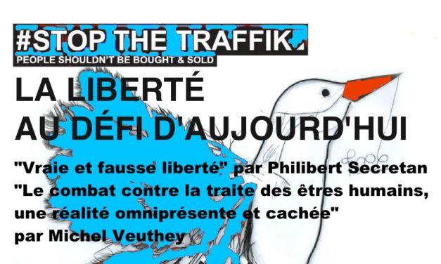 LA LIBERTÉ AU DÉFI D'AUJOURD'HUI avec Philibert Secretan et Michel Veuthey – MERCREDI 25 SEPTEMBRE 2019