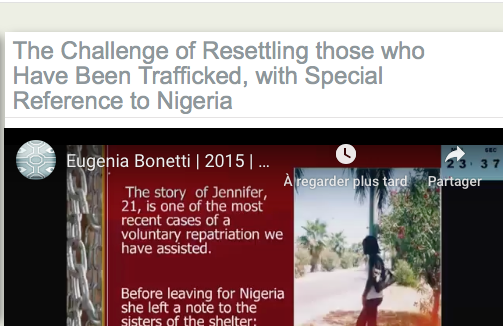 The Challenge of Resettling those who Have Been Trafficked, with Special Reference to Nigeria — Sr Eugenia Bonetti MC, President, Slaves NoMore