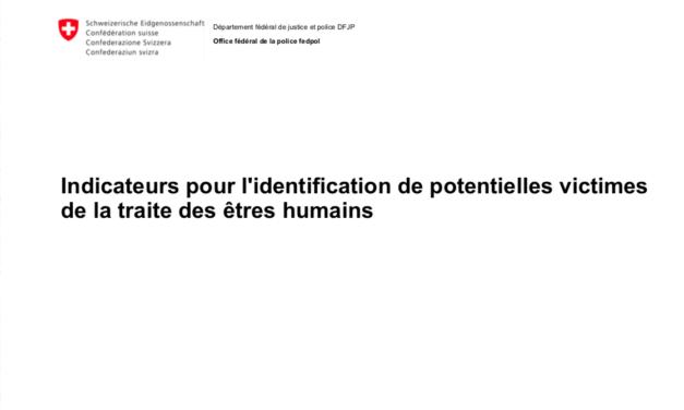 CONFEDERATION SUISSE – Indicateurs pour l'identification de potentielles victimes de la traite des êtres humains / Checkliste zur Identifizierung von Opfern des Menschenhandels