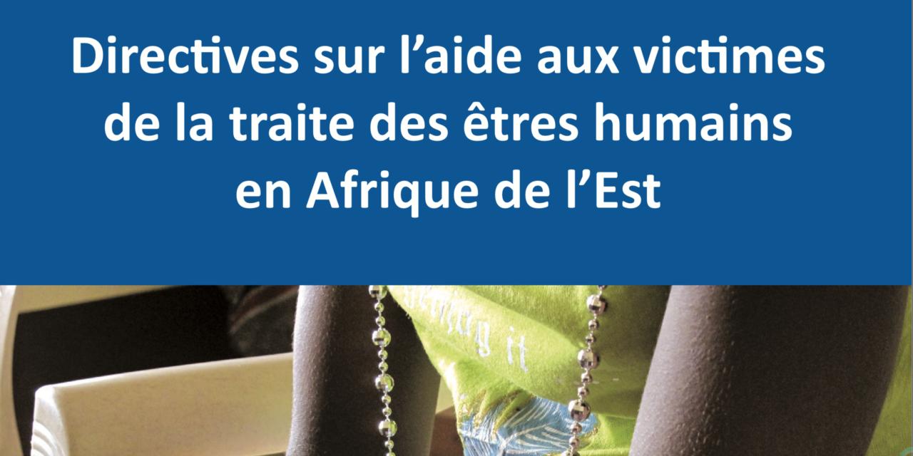 IOM – Directives sur l'aide aux victimes de la traite des êtres humains en Afrique de l'Est