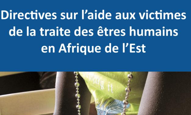 IOM — Directives sur l'aide aux victimes de la traite des êtres humains en Afrique de l'Est