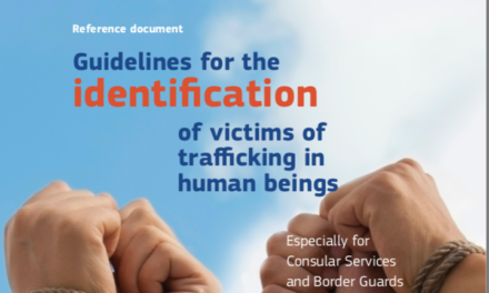 EUROPEAN COMMISSION – Guidelines for the identification of victims of trafficking in human beings / Especially for Consular Services and Border Guards