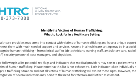 NHTRC USA — Identifying Victims of Human Trafficking: What to Look for in a Healthcare Setting