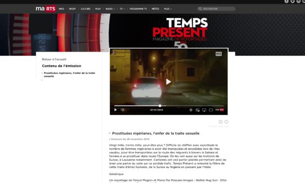 TEMPS PRESENTS – Prostituées nigérianes, l'enfer de la traite sexuelle /  L'émission du 28 novembre 2019