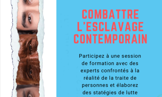 COURS : Combattre l'esclavage contemporain – Genève, 13 décembre 2019 15h à 18h / Fighting Contemporary Slavery – Geneva, 13 December 2019 3 to 6 p.m.