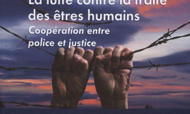 La coopération répressive en matière de traite des êtres humains, coopération entre police et justice