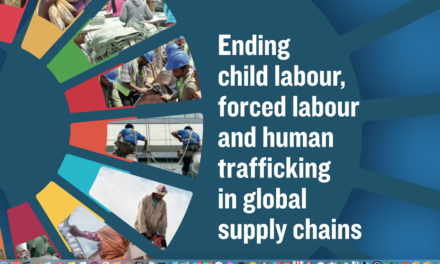 ILO — Ending child labour, forced labour and human trafficking in global supply chains