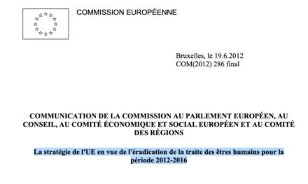 La stratégie de l'UE en vue de l'éradication de la traite des êtres humains pour la période 2012-2016