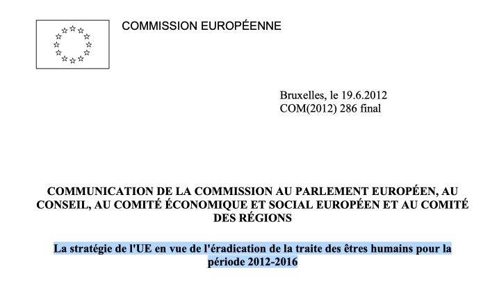 La stratégie de l'UE en vue de l'éradication de la traite des êtres humains pour la période 2012–2016
