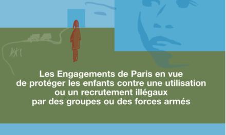 Les engagements de Paris en vue de protéger les enfants contre un recrutement illégal par des groupes armés
