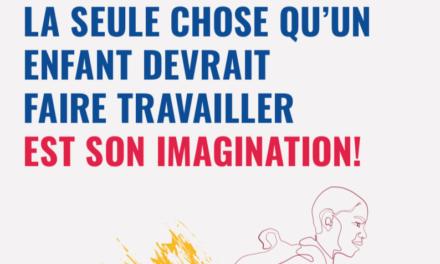 ILO –  LA SEULE CHOSE QU'UN ENFANT DEVRAIT FAIRE TRAVAILLER EST SON IMAGINATION!