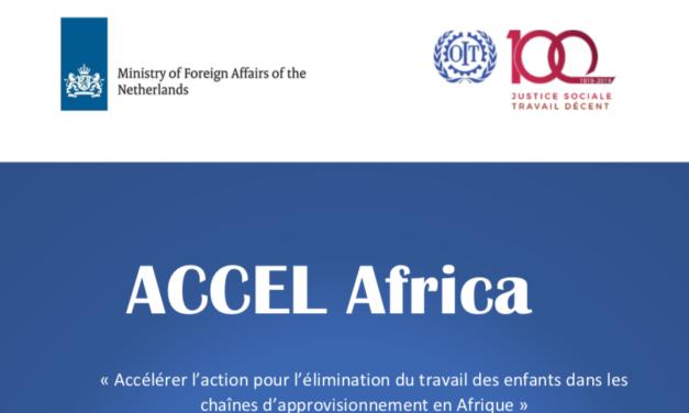 ILO – « Accélérer l'action pour l'élimination du travail des enfants dans les chaînes d'approvisionnement en Afrique »