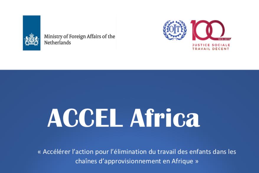 ILO — « Accélérer l'action pour l'élimination du travail des enfants dans les chaînes d'approvisionnement en Afrique»