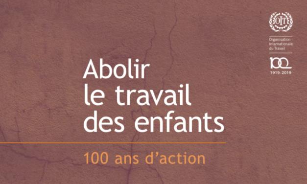 ILO – Abolir le travail des enfants 100 ans d'action