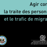 Agir contre la traite des personnes OIM MarOc Manuel de formation de base et le trafic de migrants